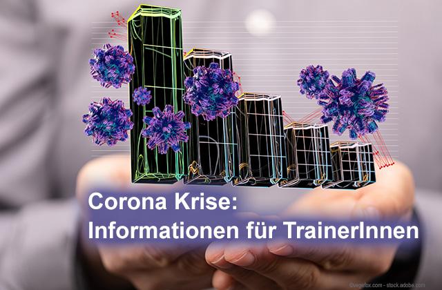 Corona Krise - Information für TrainerInnen