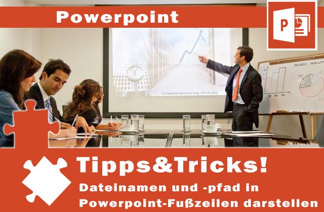 Dateinamen und -pfad in Powerpoint-Fusszeilen darstellen
